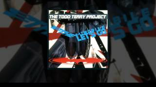 The Todd Terry Project - You