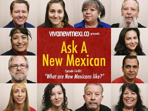 "Ask A New Mexican: ""What Are New Mexicans Like?"""