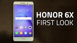 Honor 6X First Look | Camera, Specifications, and More