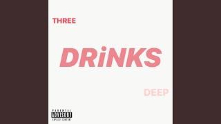 THREE DRiNKS DEEP (DEMO)