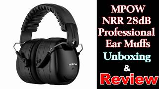 Mpow Hearing Protection Ear Muffs -Unboxing & Review