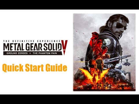 MGSV- Definitive Edition Quick Start Guide