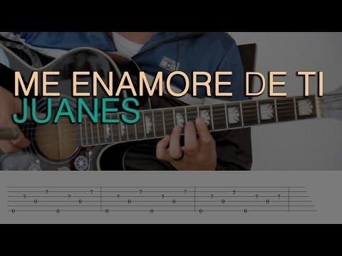 Me Enamoré De Ti Juanes Tutorial Cover - Acordes [Mauro Martinez]