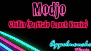 Modjo - Chillin (Buffalo Bunch Remix)