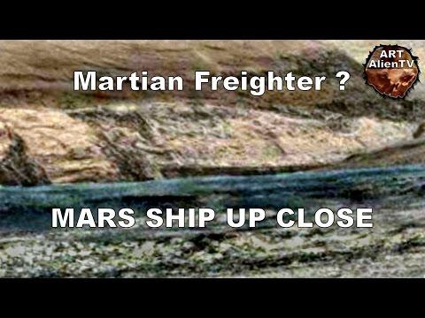 #MARS SHIP UP CLOSE - Martian Freighter ? ArtAlienTV