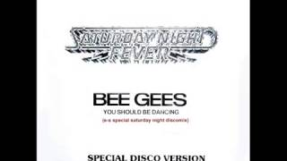 Bee Gees   You Should Be Dancing  special extended saturday night disco