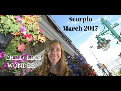 Scorpio March 2017 Horoscope/Astrology Forecast ~ CHILD-LIKE WONDER