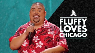 Fluffy Loves Chicago | Gabriel Iglesias