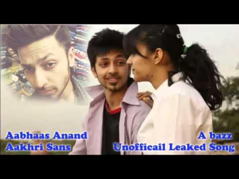 A bazz ft. Imran Gani - Aakhri Saans (Music Prod.by Aabhaas Anand)