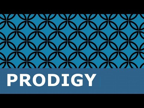 PRODIGY - Meaning