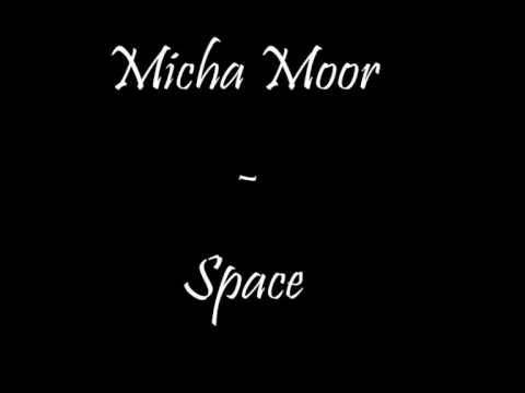 Micha Moor - Space