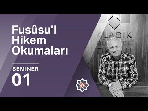 Ekrem Demirli, İbnü'l Arabi, Fusûsû'l Hikem, 1.Seminer