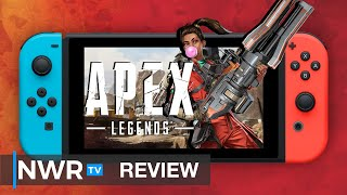 Apex Legends could really use a Switch Pro - Switch Review (Video Game Video Review)