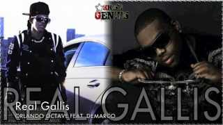 Orlando Octave Ft. Demarco - Real Gallis [May 2012]