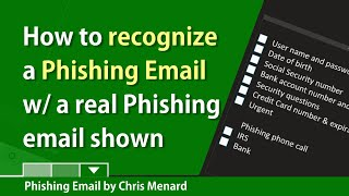 Spotting a Phishing email - nine examples - A real phishing email is shown by Chris Menard