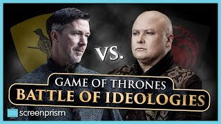 Game of Thrones: Littlefinger v Varys - Battle of Ideologies