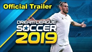 Dream League Soccer 2019 Official Update (Trailer)