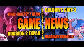 Gaming News | Division 2 Expansion, Baldur's Gate 3 Hype, Final Fantasy 7 Remake Demo, New Horizons
