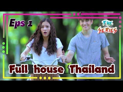 Full House Thailand Episode 1