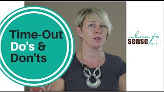 Time-Out Do's And Don'ts