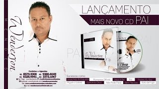 "WENDERSON MENDES CD COMPLETO ""PAI"""
