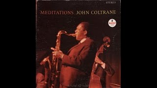 John Coltrane - Meditations (1966) full album