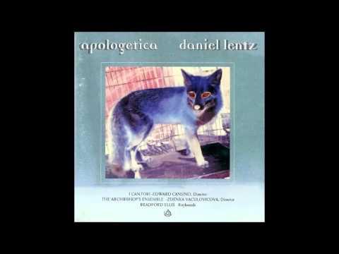 Daniel Lentz - Apologetica - Musical Interludes
