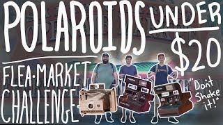 Awesome Cameras Under $20 Flea Market Challenge - Polaroid One Step/One Step Flash/LandCamera 230