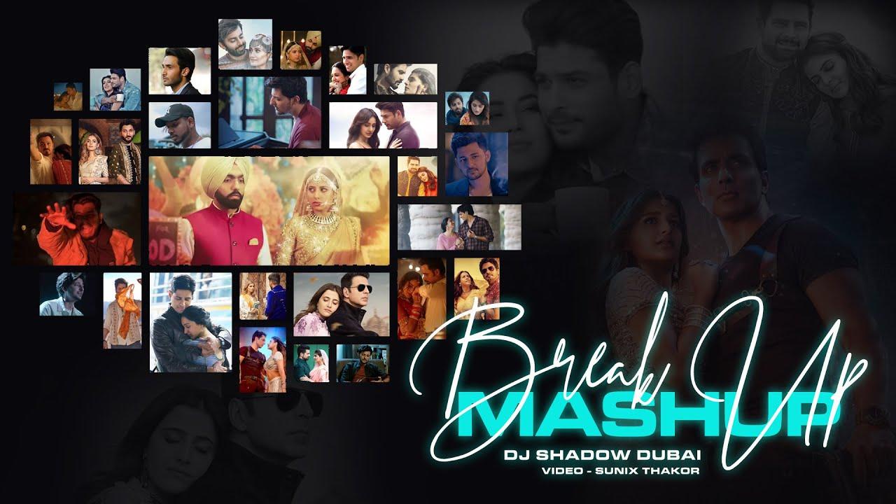 Breakup Mashup 2021   DJ Shadow Dubai   Sad Songs   Midnight Memories   Heartbreak   Lost in Love