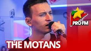 The Motans - Invitat | ProFM LIVE Session