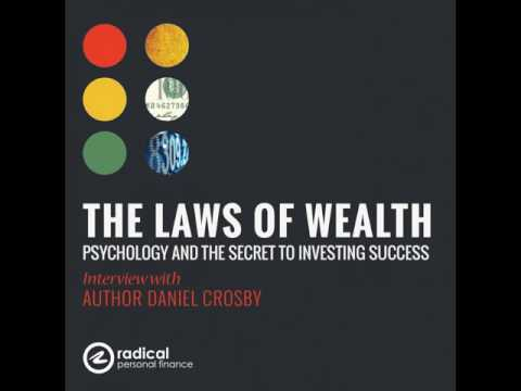 364-The Laws of Wealth: Psychology and the Secret to Investi