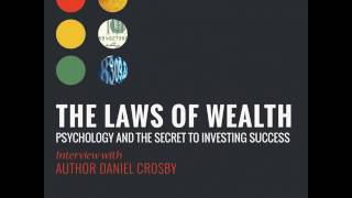 364-The Laws of Wealth: Psychology and the Secret to Investing Success: Interview with Author...