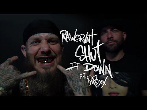 Rawsrvnt - Shut It Down ft. PyRexx (Official Video) KodakWyte 💦