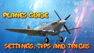 Battlefield 5 PS4 Plane Settings and tips - fly like a pro!