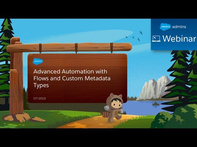 Advanced Automation with Flow & Custom Metadata Types