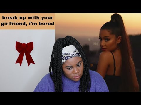 Ariana Grande - Break up with your girlfriend, i'm bored Music Video |REACTION|