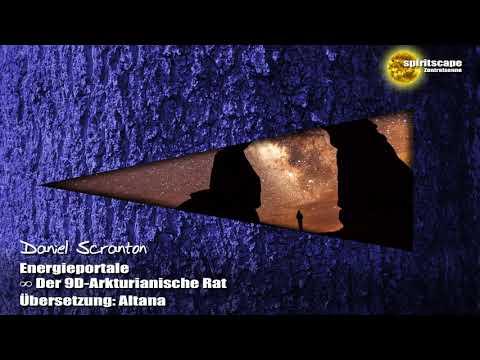 Energieportale - Der 9-Dimensionale Arkturianische Rat ∞ durch Daniel Scranton