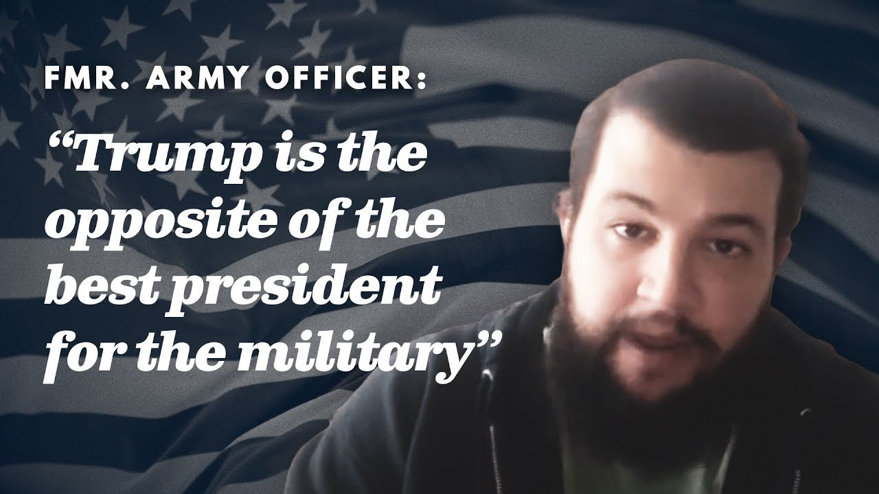 Former Army officer: my friends are in danger because Trump is their commander-in-chief.