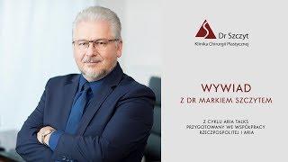 Wywiad z dr Markiem Szczytem