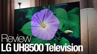 LG UH8500 Television Review