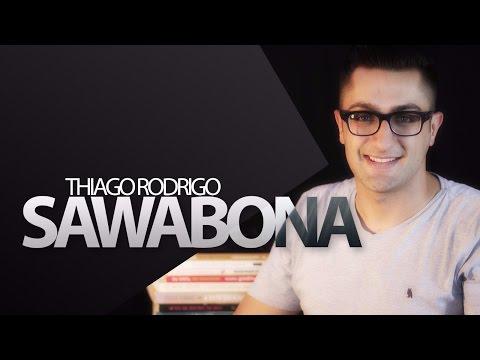 Sawabona - Thiago Rodrigo