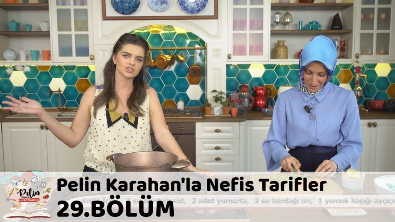 Pelin Karahan'la Nefis Tarifler 29.Bölüm (19 Ekim 2017)