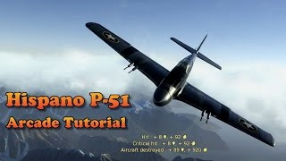 WT - How to fly the hispano P-51 in Arcade (patch 1.49)