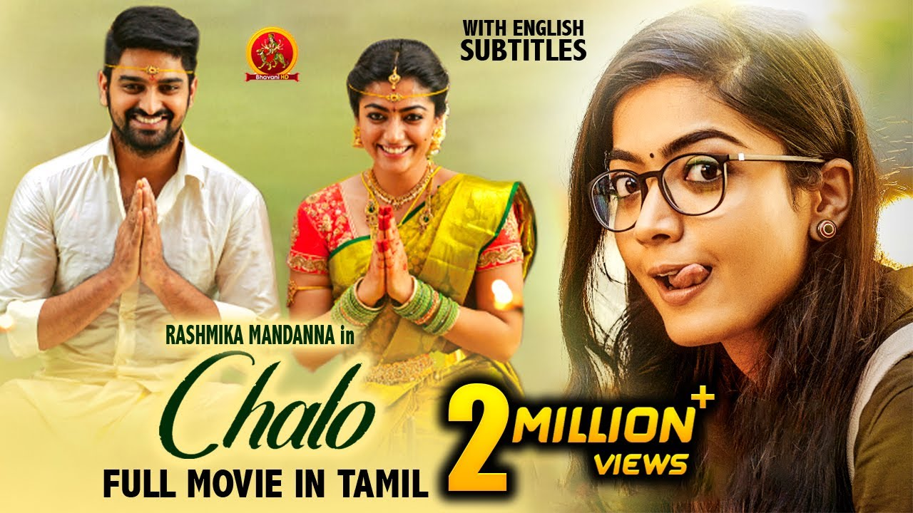 Download Rashmika Mandanna Latest Super Hit Tamil Movie | Chalo | Naga Shourya | 2021 Tamil Full Movies