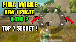 PUBG Mobile New Update 0.17.0 is Here ? Top 7 New Secret feature you miss it ?