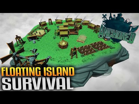 Anchored - Floating Island Survival (Let's Play Anchored Gameplay) (Free RTS Survival Game)