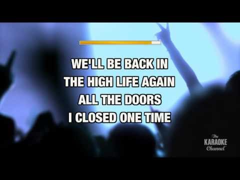 """Back In The High Life Again in the Style of """"Steve Winwood"""" with lyrics (with lead vocal)"""