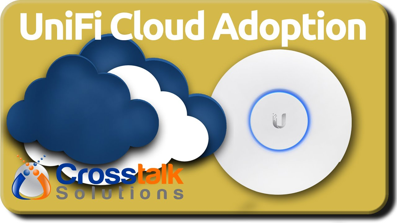 UniFi Cloud Adoption