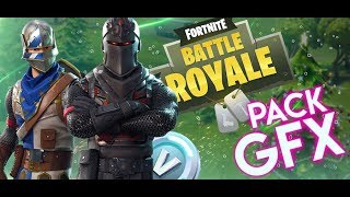 Fortnite Battle Royale PACK GFX 2018