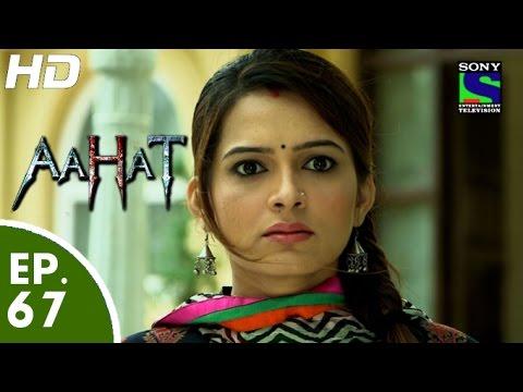 Aahat - आहट - Episode 67 - 6th July, 2015 thumbnail